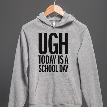Ugh School Days-Unisex Heather Grey Hoodie