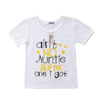 Ain't No Auntie Like The One I Got Baby Kid Child Toddler Newborn T-shirt