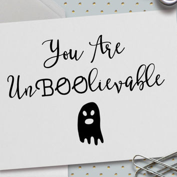 Funny Halloween Card, You Are UnBOOlievable, Unbelievable, Puns, Halloween Anniversary, Happy Halloween, Ghost, Love, 5.5 x 4.25 Inch (A2)