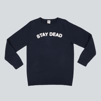 Stay Dead Jumper