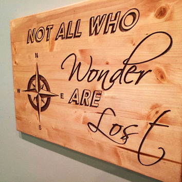 Not all who wander are lost with compass wall decor, made of carved wood, hand painted and stained, three sizes available