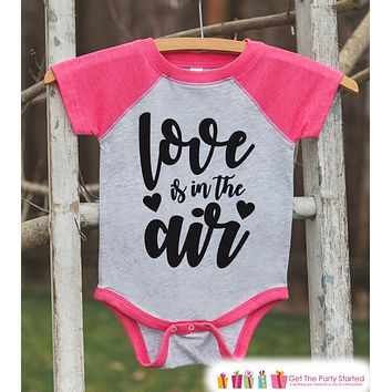 Girls Valentines Outfit - Love Is In The Air - Valentine Shirt or Onepiece - Girl Valentine's Day Shirt - Baby, Toddler, Youth - Pink Raglan