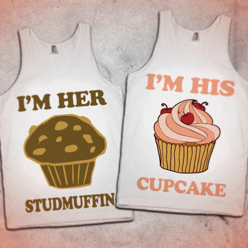 Her Studmuffin His Cupcake Cute Couples From Skreened