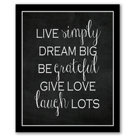 INSTANT DOWNLOAD, Live Simply, Dream Big, Be Grateful, Printable, Chalkboard Art, Inspirational Wall Art, Motivational Quote, Home Decor Art