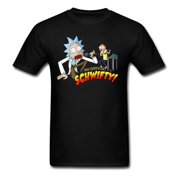 You Gotta Get Schwifty T-Shirt Men Graphics Crew neck tshirt 100% Cotton Rick and Morty t shirt Teenager Tops