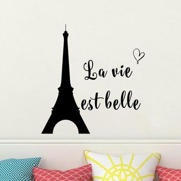 French Quote Le vie est belle Life is Beautiful Wall Decal Vinyl Art Mural for Home Decor