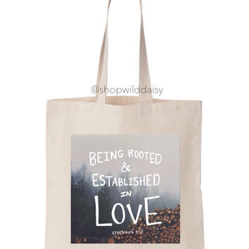 Being Rooted & Established in Love Tote