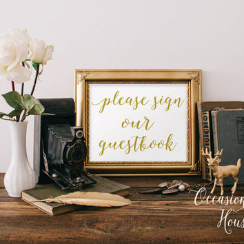 Please Sign Our Guestbook Gold Wedding Sign Printable Wedding Guest Book, Guestbook sign INSTANT DOWNLOAD