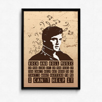 Elvis Presley Poster Print Quote - Rock And Roll Music - Art Print, Multiple Sizes - 8x10 to 24x36 - Minimal Art - Music Poster Lyrics