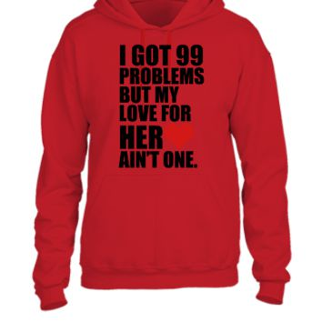 99 problems for him hoodie