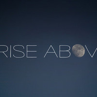 Rise Above Art Print by CMcDonald | Society6