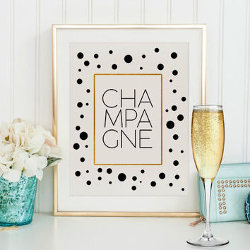 Champagne quote,Typography print,Champagne print,Food print,Drink poster,Kitchen art,Modern print,Kitchen quote,Party poster,Wall artwork