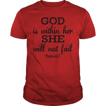 God is within her she will not fall psalm 46:5 shirt Guys Tee