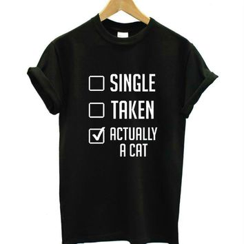 Single Taken Actually A Cat T-Shirts - Ladies Crew Neck Novelty Top Tee