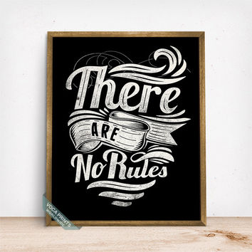 There Are No Ruels Print, Typography Poster, Typographic Print, Humorous Print, Bedroom Decor, Dorm Decor, Wall Art, Fathers Day Gift