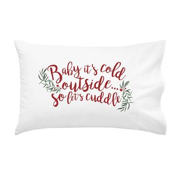 Baby It's Cold Outside So Let's Cuddle Christmas Pillowcase - Standard Size Pillow Case (1 20x30 inch, Black) Christmas Gifts
