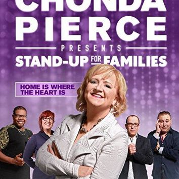 Chonda Pierce & Bone Hampton & Stephen Yake-Chonda Pierce Presents: Stand Up for Families - Home Is Where The Heart Is
