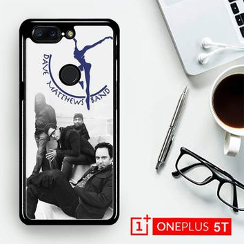 Dave Matthews Band Y2363  OnePLus 5T / One Plus 5T Case