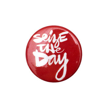 Seize the Day Red Button