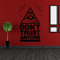 Wall vinyl sticker decals decor art don't trust anyone all seeing eye annuit coeptis illuminati see triangle providence (m790)