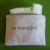 "Indiscreet ""oh bloody hell"" Zip Pouch for Tampons, Menstrual Pads, Feminine Products"