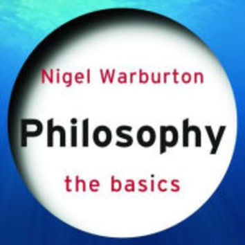Philosophy: The Basics