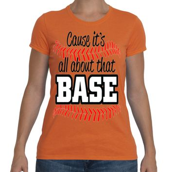 It's About That Base | Ladies Performance™ Tees|Underground Statements