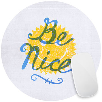 Be Nice Mouse Pad Decal