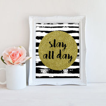 Slay All Day Black and White Ink Printable Sign, Gold Glitter Circle Printable Digital Wall Art Template, Instant Download, 8x10