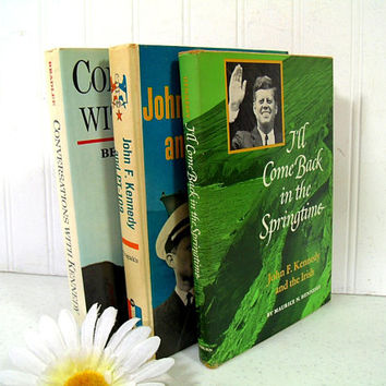 I'll Come Back in the Springtime; John F. Kennedy and PT-109; Conversations with Kennedy - 3 JFK Books Set Hardcover Collectible Books Trio