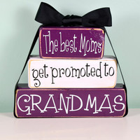 The best Moms get promoted to Grandmas - Mamah, Gramma, Mammaw, Meemaw, Mimi Christmas Wood Block Decor Set