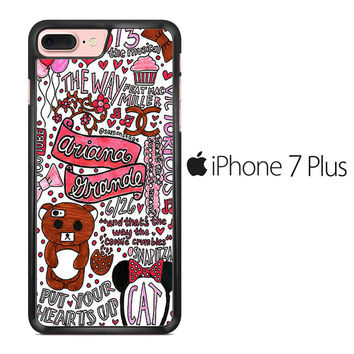 Ariana Grande Quotes iPhone 7 Plus Case