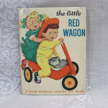 The Little Red Wagon A Rand McNally Junior Elf Book  Vintage 1949 Children's Book