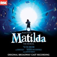 Various artists - Matilda the Musical (Original Broadway Cast Recording)