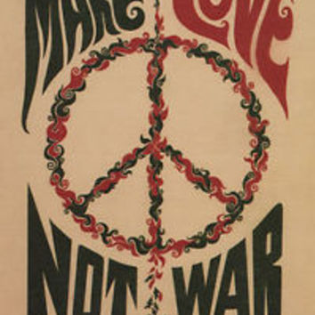 GQ342 MAKE LOVE NOT WAR anti-war poster USA 1967 24X36 CLASSIC collectors ART