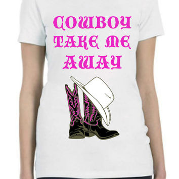 Country Western Cowboy Hat and Boots Custom Design Saying Shirt   in any color or size...Free Shipping!!