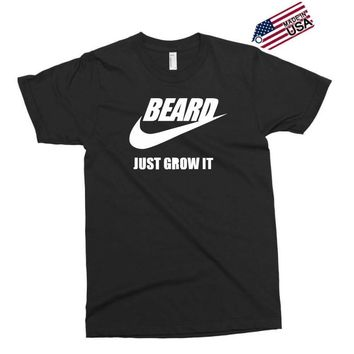 beard   just grow it   mens funny Exclusive T-shirt