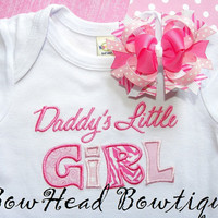 Daddy's Little Girl - Boutique Applique Shirt or Onesuit and Bow Set for Girls