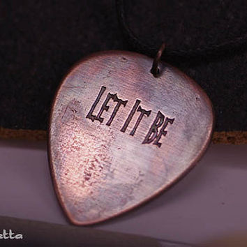 Let it be - metal guitar pick jewelry