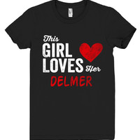 This Girl Loves her DELMER Personalized T-Shirt