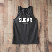 Sugar Shirt Tank Top Racerback Racer back T Shirt Top – Size S M L
