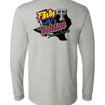 Official NCAA Texas Tech University Red Raiders TTU Masked Raider WRECK EM! Party With a Techsan Sorry for Rocking Long Sleeve T-Shirt - TEXT1040-d