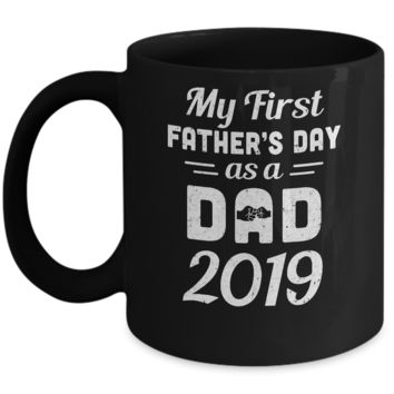 First Fathers Day As A Dad 2019 Fathers Day Gifts Mug
