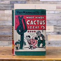 Vintage Cactus Book 1940s What Kinda Cactus Izzat by ScoutandForge