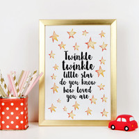 Twinkle Twinkle Little Star Do You Know How Loved You Are Typographic Art Print Nursery Art, Playroom, Watercolor Stars, Moon, Song Lyrics