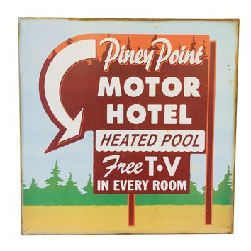 Piney Point Motor Hotel Tin Poster