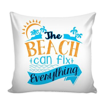 Graphic Pillow Cover The Beach Can Fix Everything
