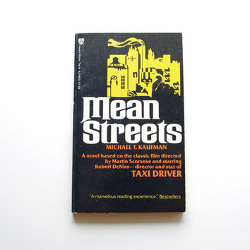 Mean Streets - The Movie Novelization By Michael T. Kaufman - Based On The Martin Scorsese Film