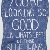 You're Looking So Good In What's Left of Those Blue Jeans (American Apparel Tank Top)