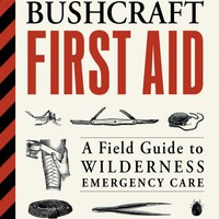 Bushcraft First Aid: A Field Guide to Wilderness Emergency Care Paperback – June 13, 2017